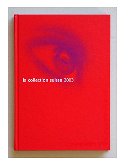 La collection suisse 2003