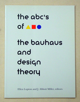 ABCs of the Bauhaus: Bauhaus and Design TheoryVerlag:  Ltd (1993)